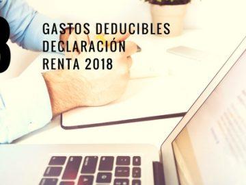 8 gastos deducibles para tu declaración de renta 2018
